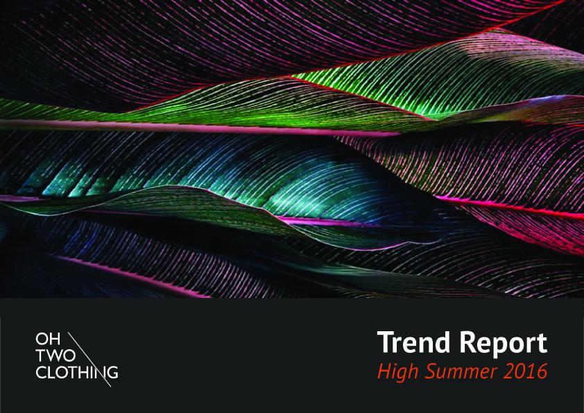 High Summer Trend Report 2016